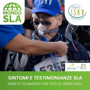 Mondo SLA - I SINTOMI DELLA SLA - puntata del 15 maggio